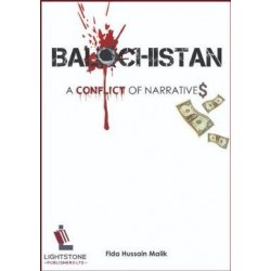 Balochistan: A Conflict of Narratives