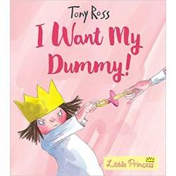 I Want My Dummy! (Little Princess)