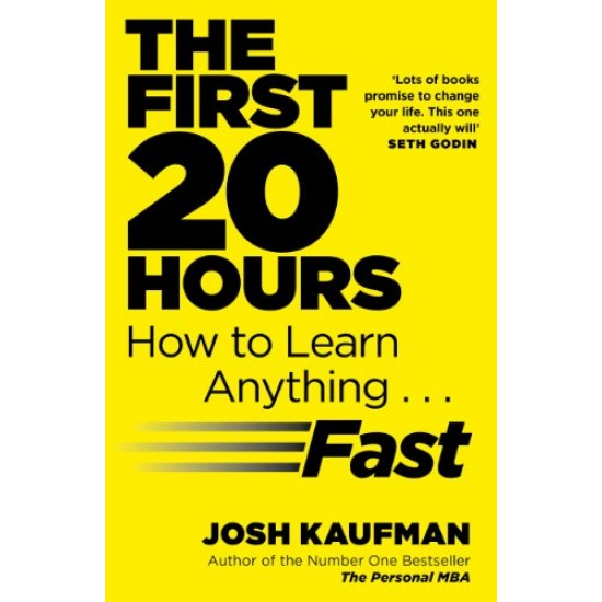 The First 20 Hours: How to Learn Anything Fast