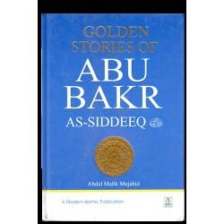 Golden Stories Of Abu Bakr  As-Siddeeq (R.A)