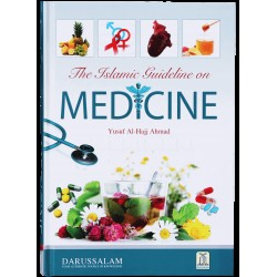 The Islamic Guideline On Medicine