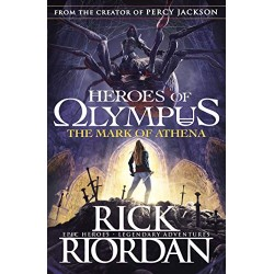 The Mark of Athena: The Heroes of Olympus Book 3