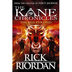 The Red Pyramid: The Kane Chronicles Book 1