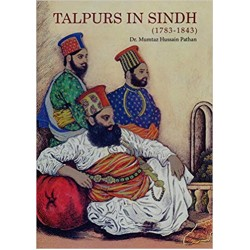 Talpurs In Sindh (1783-1843)