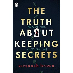 The Truth About Keeping Secrets