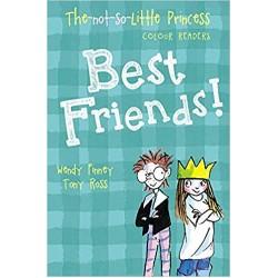 Best Friends! (The Not So Little Princess)