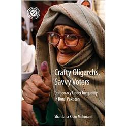 Crafty Oligarchs, Savvy Voters: Democracy under Inequality in Rural Pakistan