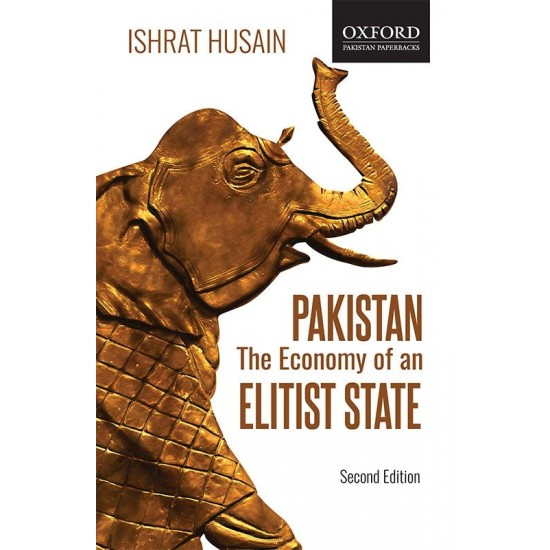 PAKISTAN: The Economy of an Elitist State