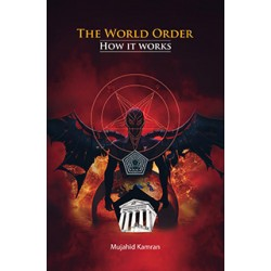 The World Order: How it Works